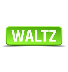 Waltz green 3d realistic square isolated button vector