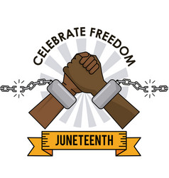 juneteenth day celebrate freedom broken chain vector image