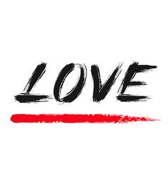 love lettering grunge brush strokes word vector image vector image