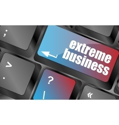 Extreme business words message on enter key of vector