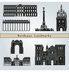 Bordeaux landmarks and monuments vector image