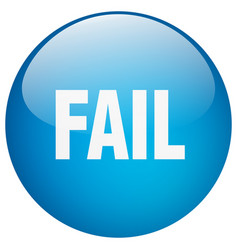 Fail blue round gel isolated push button vector