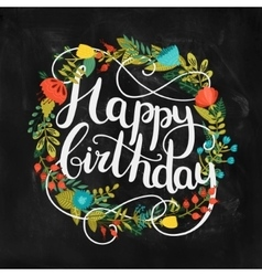 Happy birthday card with hand drawn lettering vector