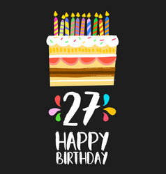 Happy birthday card 27 twenty seven year cake vector