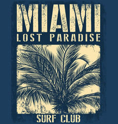 Miami beach typography with floral for t-shirt vector
