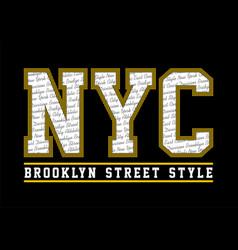 Nyc brooklyn street style vector