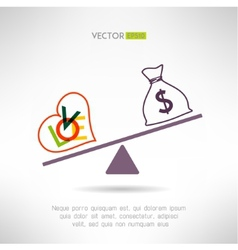 Love beart sign and money bag on scales choosing vector