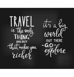 Travel inspiration quotes lettering vector