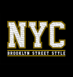Nyc brooklyn street style vector