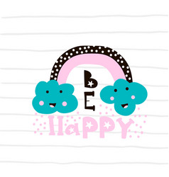 cute clouds with rainbow print ready childish vector image