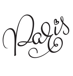 Paris calligraphy lettering word on white vector