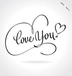 Love you hand lettering vector