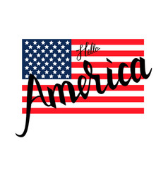 american flag with inscription brush hello america vector image vector image
