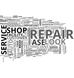 What to look for in an auto repair shop text word vector