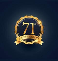 71st anniversary celebration badge label in vector