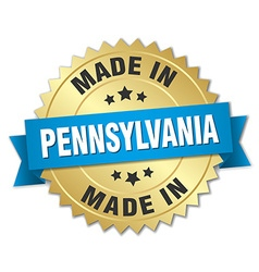 Made in pennsylvania gold badge with blue ribbon vector