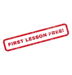 First lesson free exclamation text rubber stamp vector