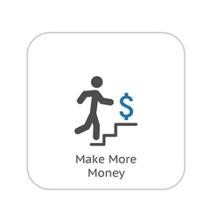 Make more money icon business concept flat vector