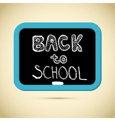 Back to school title with chalk and blackboard vector