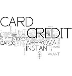 What to look for in an instant approval credit vector