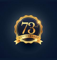 73rd anniversary celebration badge label in vector