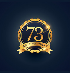 73rd anniversary celebration badge label in vector