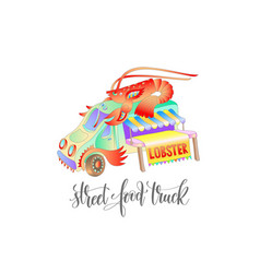 Street food truck with lobster van delivery vector
