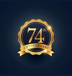 74th anniversary celebration badge label in vector