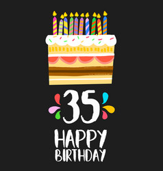 happy birthday card 35 thirty five year cake vector image