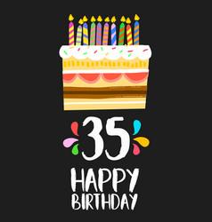 Happy birthday card 35 thirty five year cake vector
