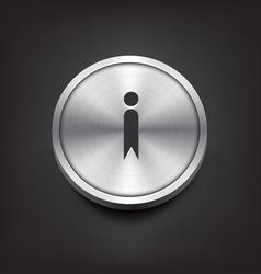 Metal Information Icon vector image vector image