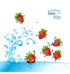Strawberries love fun vector