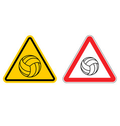 Warning sign volleyball attention dangers yellow vector