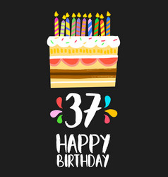 Happy birthday card 37 thirty seven year cake vector