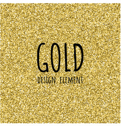 gold glitter texture gold glitter texture design vector image