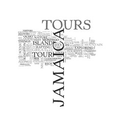 Jamaica tours text background word cloud concept vector