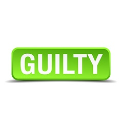 Guilty green 3d realistic square isolated button vector