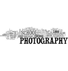 What to look for in a photography school text vector