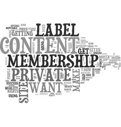 What to look for in a private label membership vector