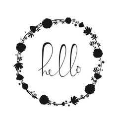 Hello handdrawn word in wreath letteryng good vector