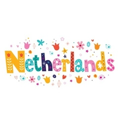 Netherlands holland decorative lettering vector