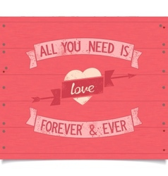 All you need is love vintage american style phrase vector