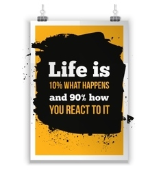 Life is what happens and how we react on it vector