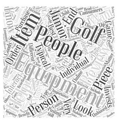 Junior Golf Equipment Reviews Word Cloud Concept vector image