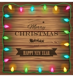 Wooden background with christmas lights and vector image vector image
