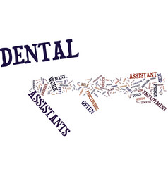 Areas of employment for dental assistants text vector