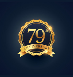 79th anniversary celebration badge label in vector image vector image