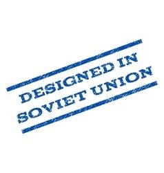 Designed in soviet union watermark stamp vector