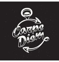 Inspirational quote carpe diem vintage vector