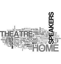 What to look for in home theatre speakers text vector